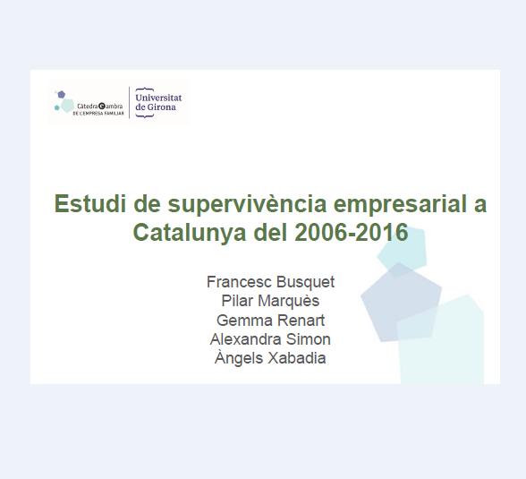 Estudi supervivencia empresarial a Catlunya 2006-2016